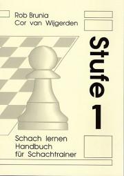 Brunia-v.Wijgerden, Schach Lernen Stufe 1 - Lehrerhandbuch