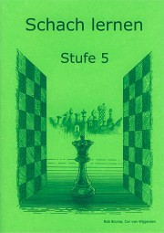 Brunia-Van Wijgerden, Schach lernen - Stufe 5 Schülerheft