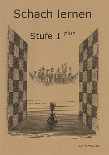 Van Wijgerden, Schach lernen - Stufe 1 plus