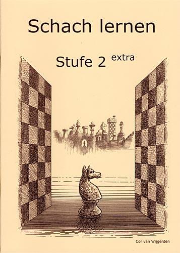 Van Wijgerden, Schach lernen - Stufe 2 extra