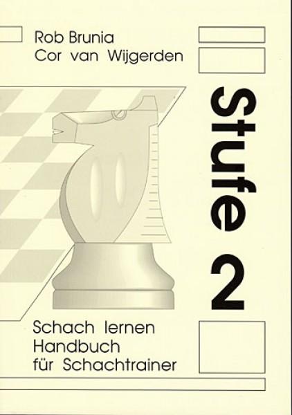Brunia-v.Wijgerden, Schach Lernen Stufe 2 - Lehrerhandbuch