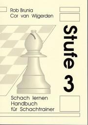 Brunia-v.Wijgerden, Schach Lernen Stufe 3 - Lehrerhandbuch
