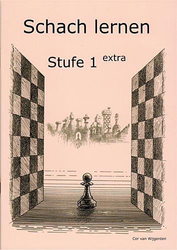 Van Wijgerden, Schach lernen - Stufe 1 extra