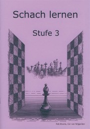 Brunia-Van Wijgerden, Schach lernen - Stufe 3 Schülerheft